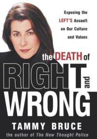death-right-wrong-exposing-lefts-assault-on-our-tammy-bruce-hardcover-cover-art