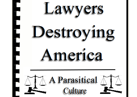Now Available! – 'Lawyers Destroying America'