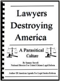 Lawyers Destroying America