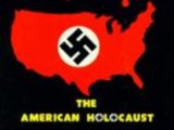 The American Holocaust