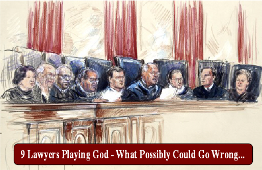 Supreme Court-Playing God